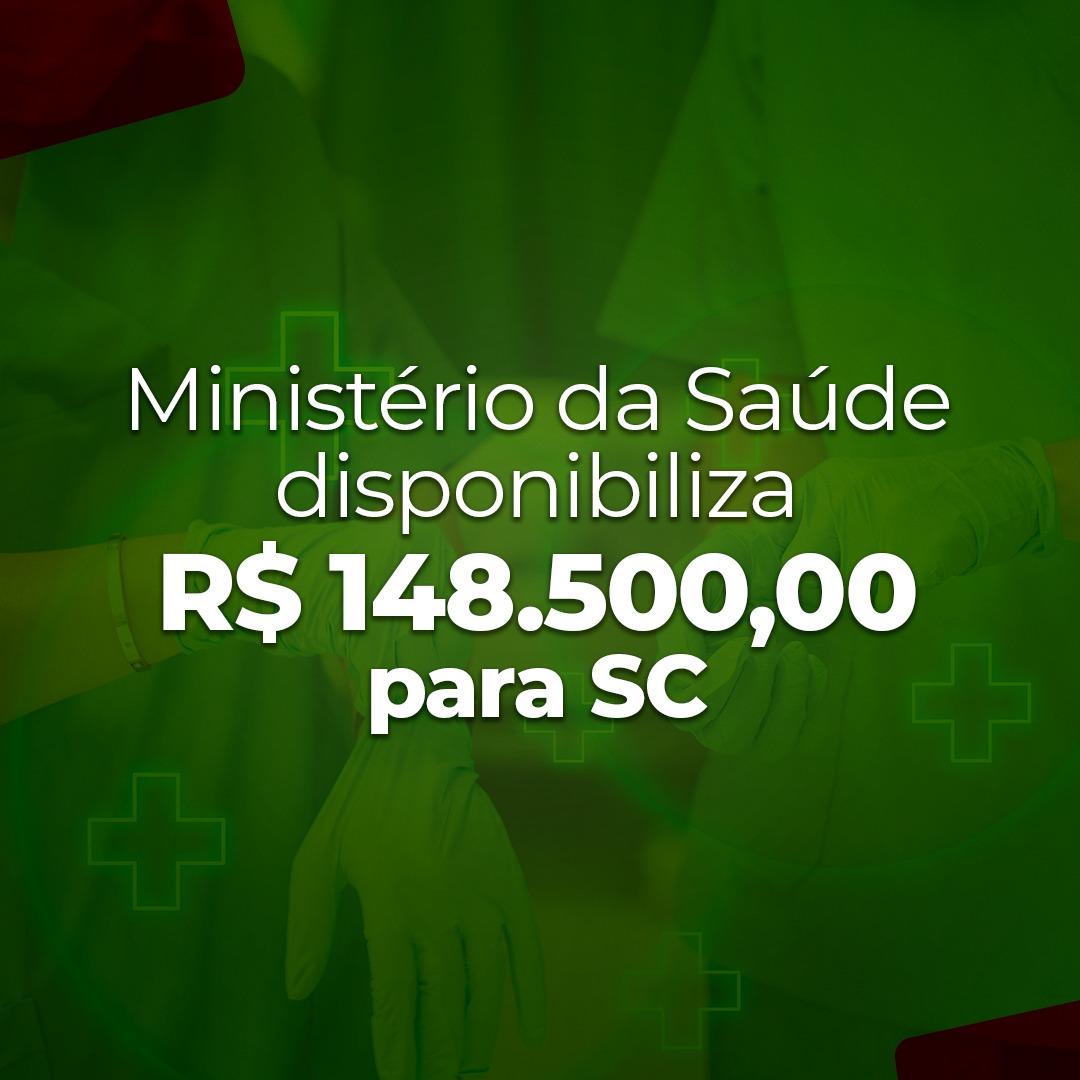 Santa Catarina receberá 148.500,00 do Ministério da Saúde para enfrentamento à Covid-19.